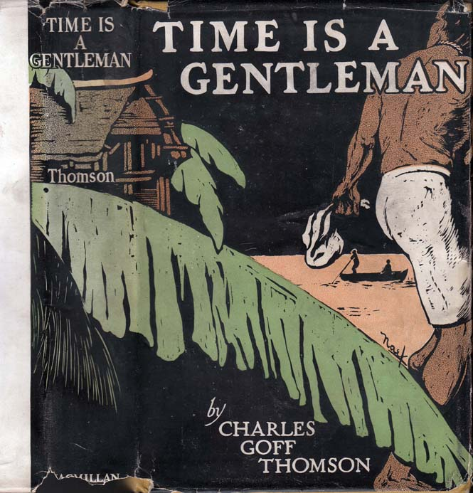 Time is a Gentleman. Charles Goff THOMSON