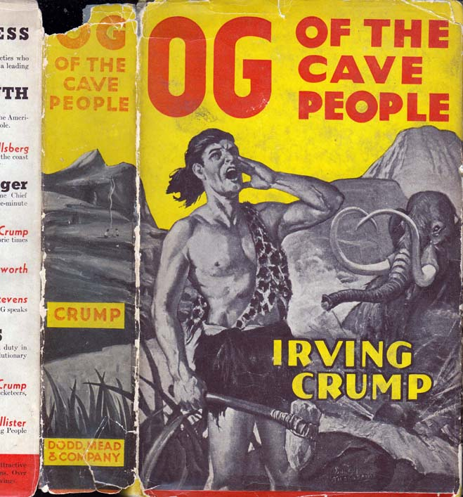 Og of the Cave People. Irving CRUMP.