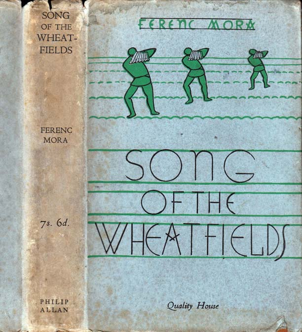 Song of the Wheatfields. Ferenc MORA.