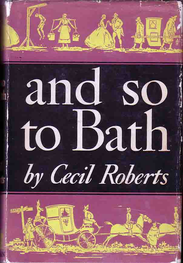 And So to Bath. Cecil Roberts