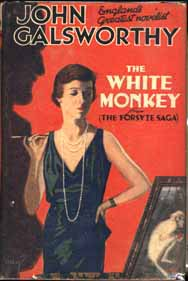 The White Monkey. John GALSWORTHY.