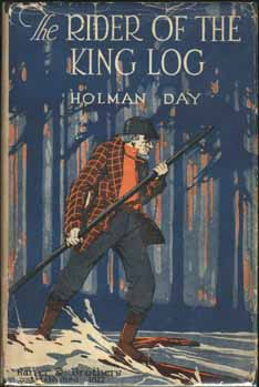 The Rider of the King Log. Holman DAY.