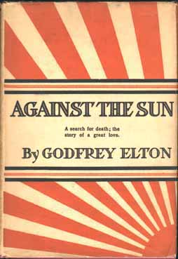 Against the Sun. Godfrey ELTON.