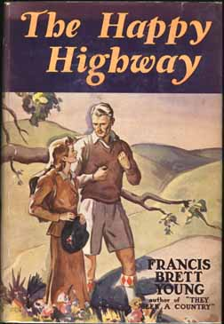 The Happy Highway. Francis Brett YOUNG