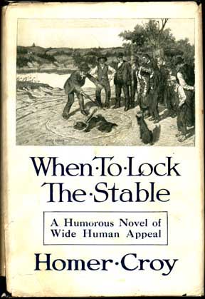 When To Lock the Stable. Homer CROY.