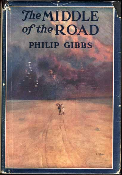 The Middle of the Road. Philip GIBBS