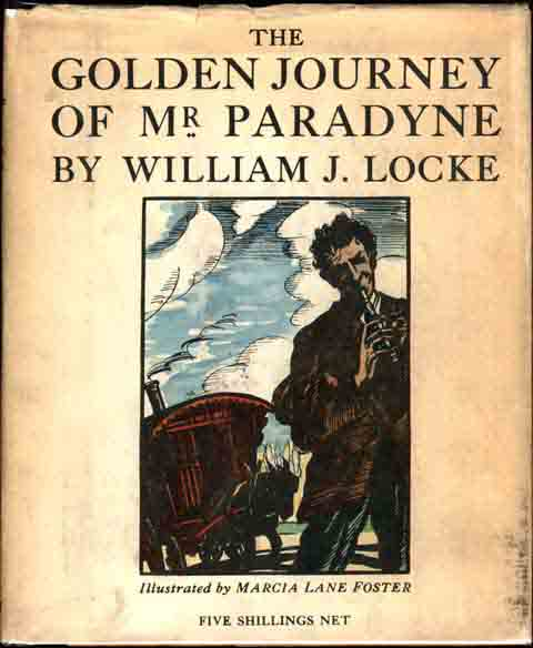 The Golden Journey of Mr. Paradyne. William J. LOCKE