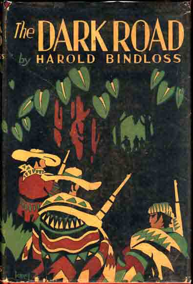 The Dark Road. Harold BINDLOSS