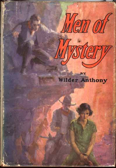 Men of Mystery. Wilder ANTHONY