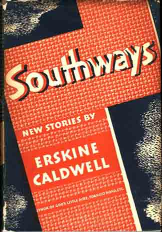Southways. Erskine CALDWELL