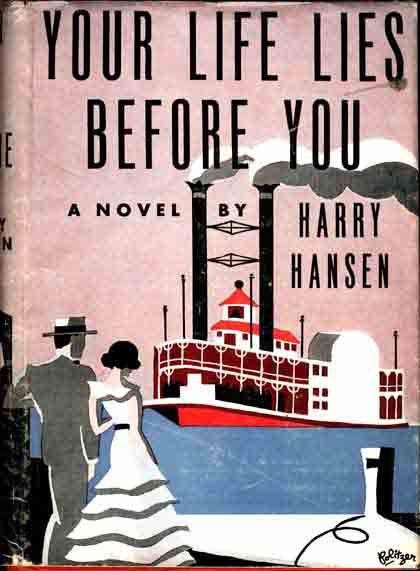 Your Life Lies Before You. Harry HANSEN.