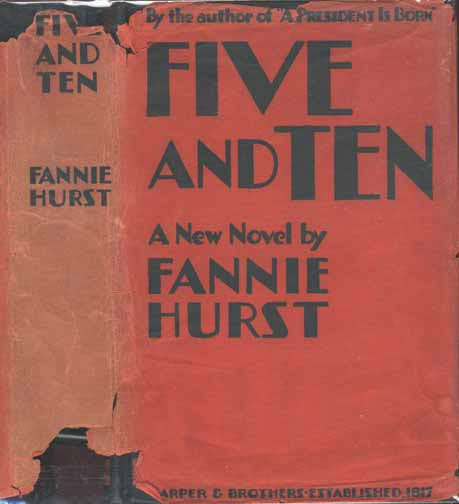 Five and Ten. Fannie HURST