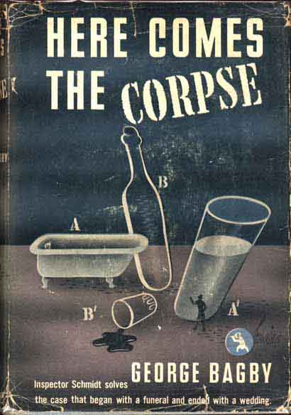 Here Comes the Corpse. George BAGBY