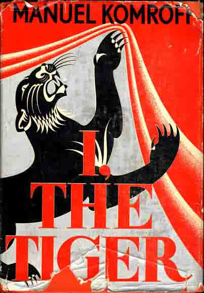 I, The Tiger. Manuel KOMROFF