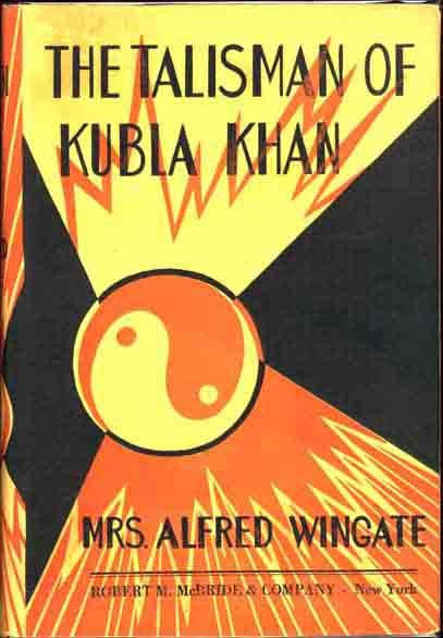 The Talisman of Kubla Khan. Mrs Alfred WINGATE.