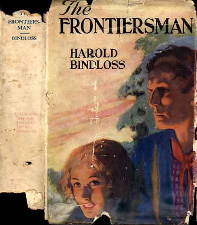 The Frontiersman. Harold BINDLOSS.