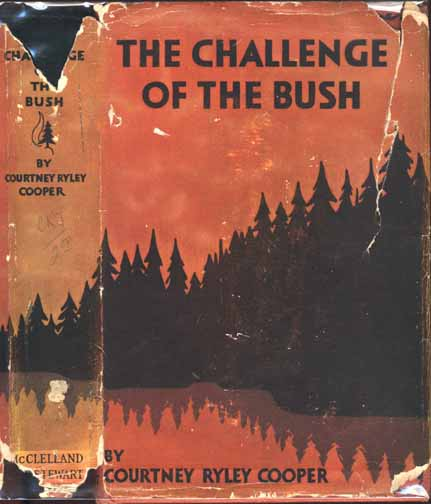 The Challenge of the Bush. Courtney Ryley COOPER