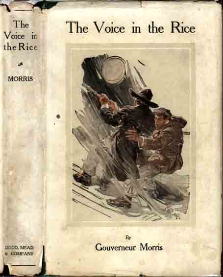 The Voice in the Rice. Gouverneur MORRIS
