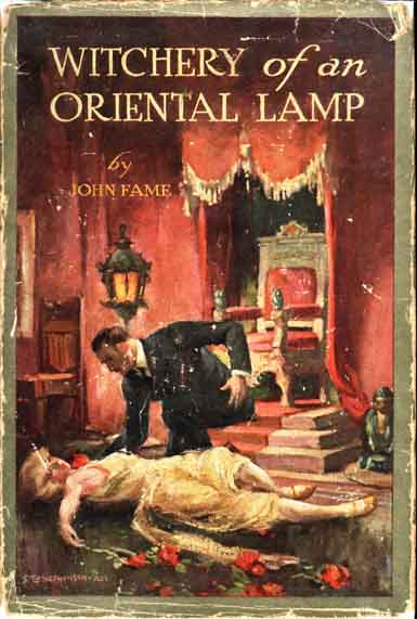 Witchery of an Oriental Lamp. John FAME