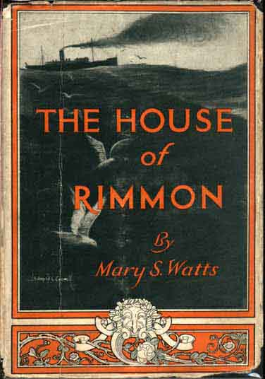 The House of Rimmon. Mary S. WATTS
