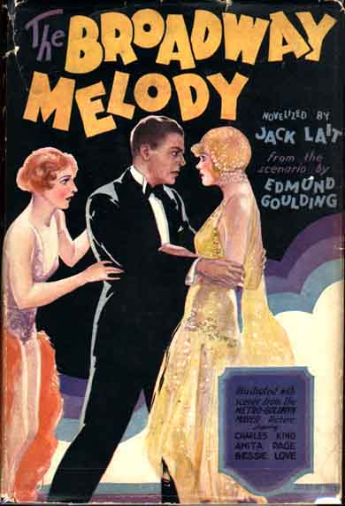 The Broadway Melody. Jack LAIT