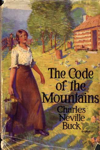 The Code of the Mountains. Charles Neville BUCK