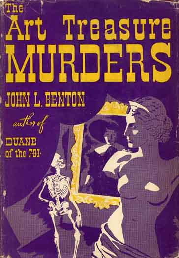 The Art Treasure Murders. John L. BENTON.