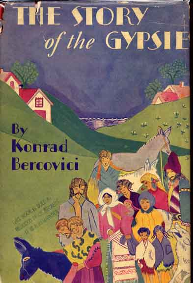 The Story of the Gypsies. Konrad BERCOVICI