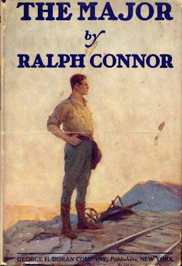 The Major. Ralph CONNOR