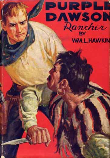 Purple Dawson, Rancher. William L. HAWKINS
