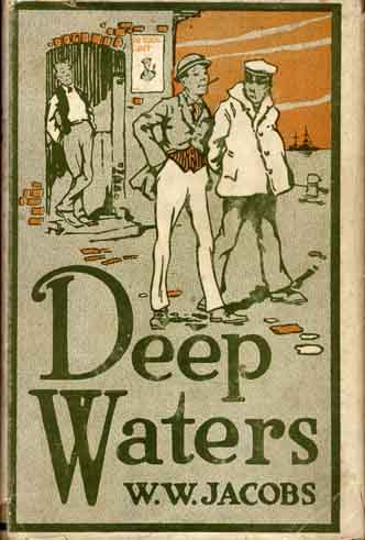 Deep Waters. W. W. JACOBS