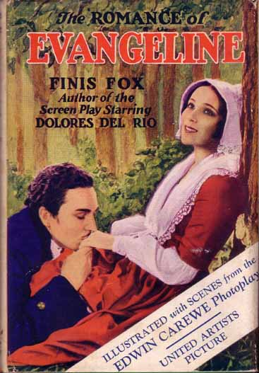 The Romance of Evangeline. Finis FOX.