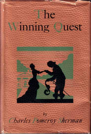 The Winning Quest. Charles Pomeroy SHERMAN
