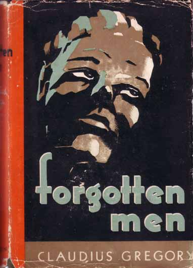 Forgotten Men. Claudius GREGORY