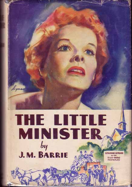 The Little Minister. J. M. BARRIE