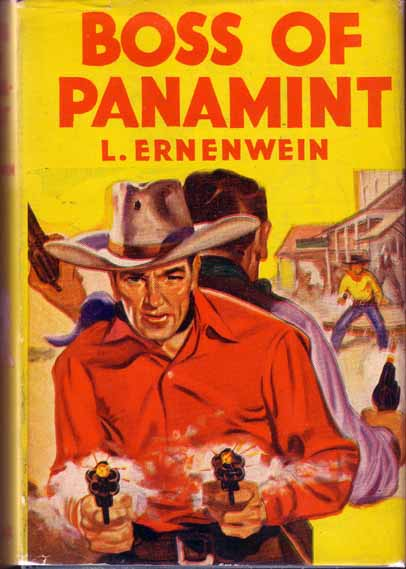 Boss of Panamint. L. ERNENWEIN