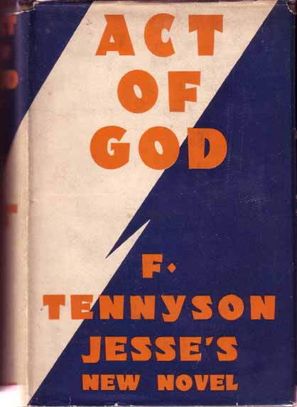 Act of God. F. Tennyson JESSE.