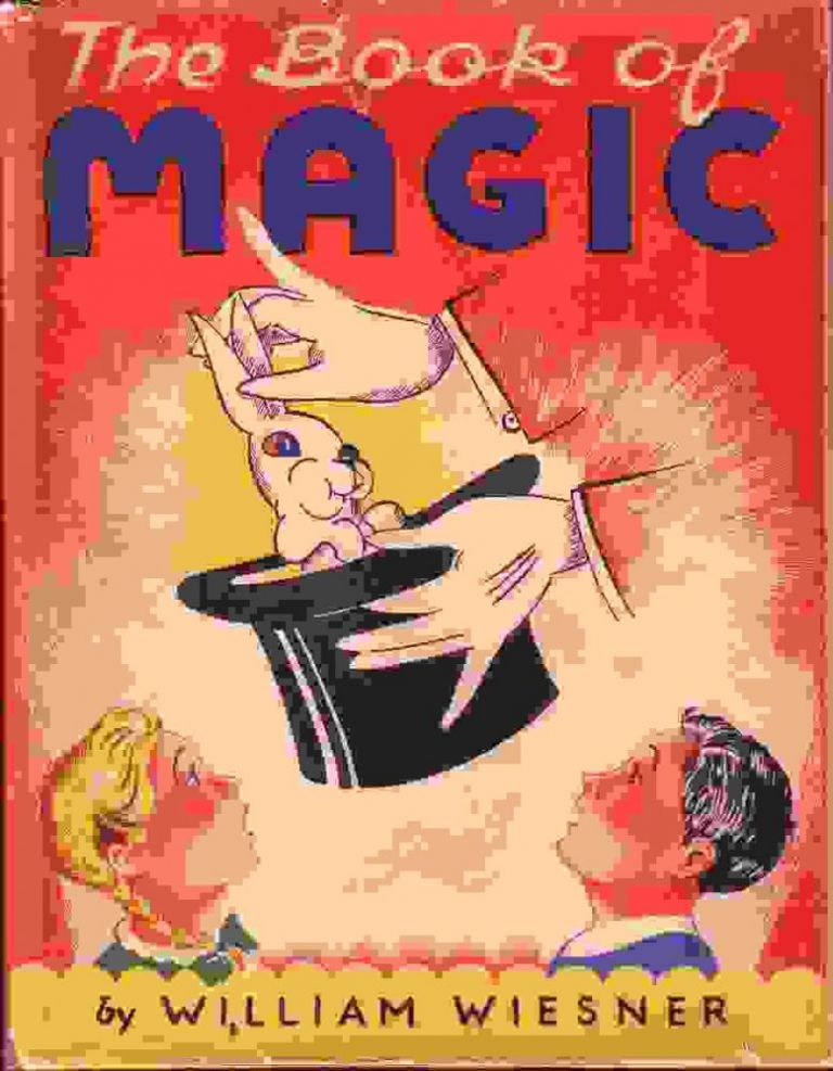 The Book of Magic. MOVEABLE PARTS BOOK, William WIESNER