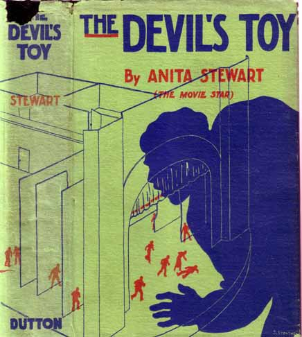 The Devil's Toy. Anita STEWART.