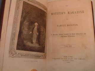 The Mother's Magazine and Family Monitor. A Monthly Journal Dedicated to Home Education and Christian Literature, Volume XX