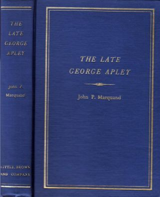 The Late George Apley [SIGNED]