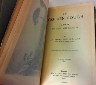 The Golden Bough, A Study in Magic and Religion