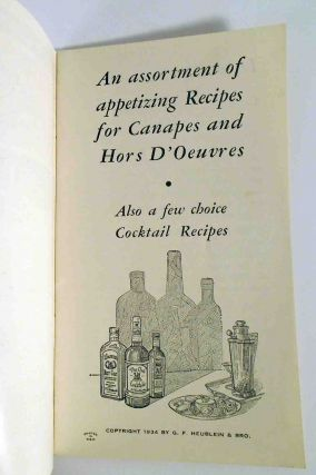 An Assortment of Appetizing Recipes for Canapes and Hors D'Oeuvres - Also a Few Choice Cocktail Recipes
