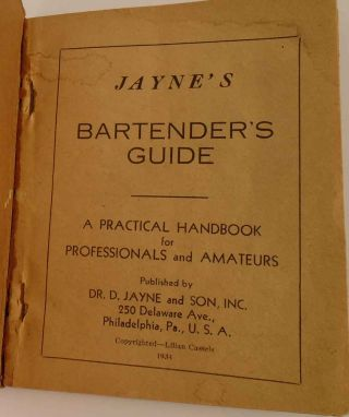 Jayne's Barternder's Guide, A Practical Handbook for Professionals and Amateurs
