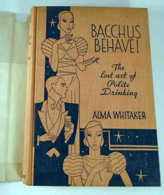 Bacchus Behave!, The Lost Art of Polite Drinking