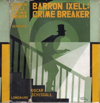Barron Ixell: Crime Breaker.