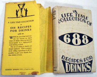 A Life-Time Collection of 688 Recipes for Drinks