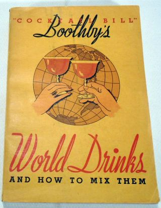 'Cocktail Bill' Boothby's World Drinks and How to Prepare Them