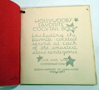 Hollywood's Favorite Cocktail Book, Including the Favorite Cocktail Served at Each of the Smartest Stars' Rendezvous
