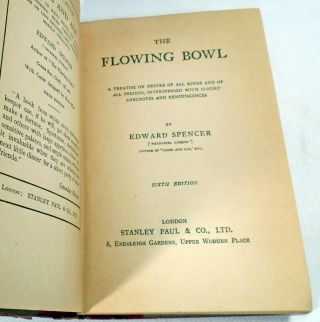 The Flowing Bowl, A Treatise on Drinks of All Kinds and of All Periods, Interspersed with Sundry Anecdotes and Reminiscences